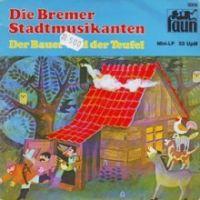 Bremer Stadtmusikanten, die / Der Bauer und der Teufel - Singel
