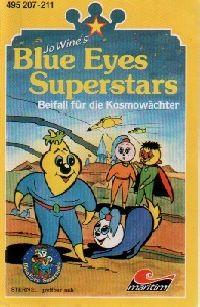 Blue Eyes Superstars - Beifall für die Kosmowächter - MC