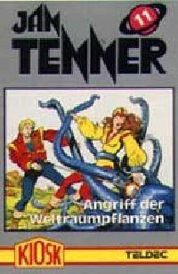 Jan Tenner -11- Angriff der Weltraumpflanzen - MC