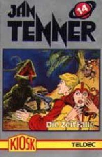 Jan Tenner -14- Die Zeitfalle - MC