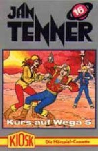 Jan Tenner -16- Kurs auf Wega 5 - MC