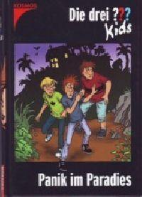 Drei ??? Kids, die -01- Panik im Paradies - Buch