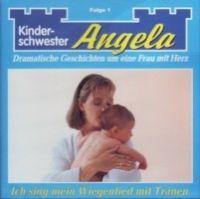 Angelika - Kinderschwester - Folge 1 - CD