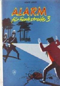 Alarm für Funkstreife 3 - Buch