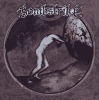 Bombstrike - born into this - CD