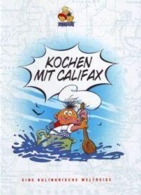 Abrafaxe - kochen mit Califax - Comic