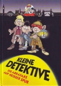 Abrafaxe - kleine Detektive - Comic
