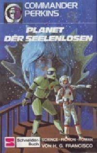 Commander Perkins - Planet der Seelenlosen - Buch