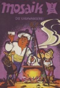 Mosaik 1982 02 - Die Karawanserei - Comic