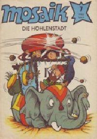 Mosaik 1982 07 - Die Höhlenstadt - Comic