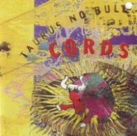 Cords - taurus no bull - CD