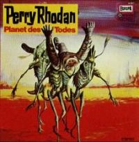 Perry Rhodan (3) - Planet des Todes - LP