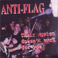 Anti-Flag -Their system doesn´t work for you - CD