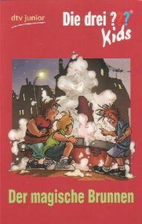Drei ??? Kids, Die -16- Der magische Brunnen - Buch