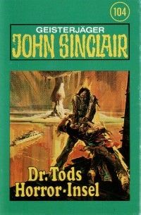 John Sinclair - 104 - Dr. Tods Horror-Insel - MC