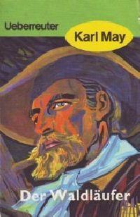Karl May: Der Waldläufer, T 70