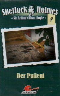 Sherlock Holmes -08- Der Patient - MC