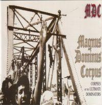 M.D.C. - Magnus Dominus Corpus - LP