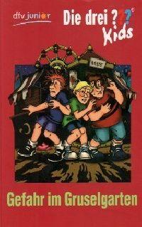 Drei ??? Kids, Die -06- Gefahr im Gruselgarten - Buch