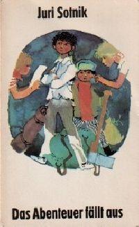 Abenteuer fällt aus, Das - Buch