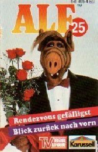 Alf - 25 - Rendezvous gefällig / Blick zurück nach vorn - MC