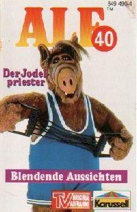 Alf - 40 - Der Jodelpriester / Blendende Aussichten - MC