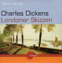 Charles Dickens - Londoner Skizzen - Do CD