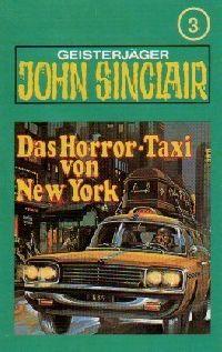 John Sinclair - 003 - Das Horror-Taxi von New York - MC