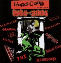 Hardcore Ljubljana 1984-2004 - CD