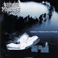 Entrails Massacre – Crucial Strikes With Attitude - LP