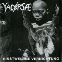 Yacopsae – Einstweilige Vernichtung - LP