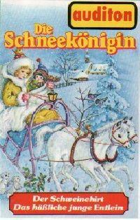 Schneekönigin, Die / Der Schweinehirt... - MC