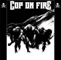 Cop On Fire - LP
