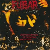 FUBAR - Justification Of Criminal Behaviour - LP