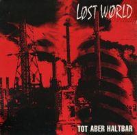 Lost World – Tot Aber Haltbar - LP