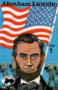 Abraham Lincoln - Folge 1 - MC