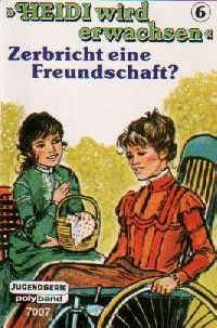 Heidi wird erwachsen -6- Zerbricht die Freundschaft? - MC