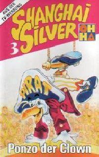 Shanghai Silver (3) Ponzo der Clown - MC