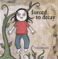 Forced To Decay - Yggdrasil - EP