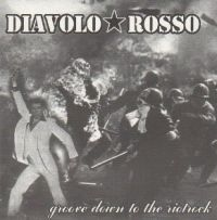 Diavolo Rosso - groove down... EP