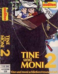 Tine und Moni – Folge 2: Tine und Moni schließen Freundschaft -