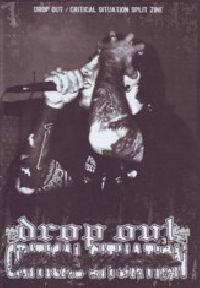 Drop Out / Critical Situation - split Zine No.7