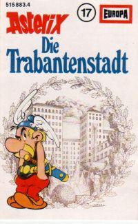 Asterix 17, Die Trabantenstadt - MC