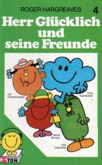 Herr Glücklich und seine Freinde -4- MC