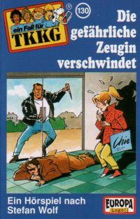 TKKG (130) Die gefährliche Zeugin verschwindet - MC