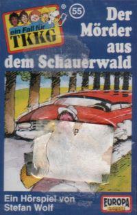 TKKG (055) Der Mörder aus dem Schauerwald - MC
