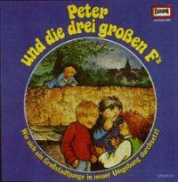 Peter und die drei großen Fs - LP