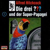 Drei ???, die -001- und der Super-Papagei - CD