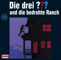 Drei ???, die -033- und die bedrohte Ranch - CD