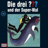 Drei ???, die -036- und der Super-Wal - CD